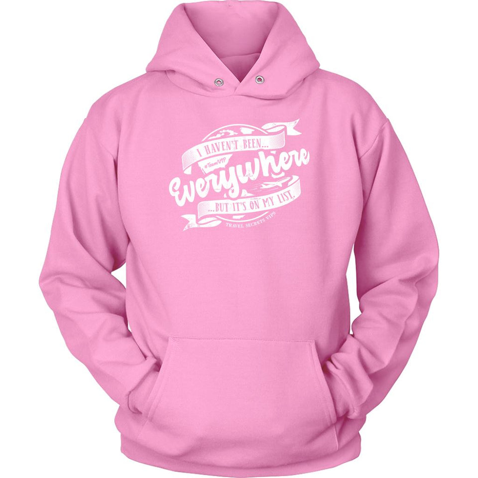 I Haven't Been Everywhere But It's On My List (Hoodie) T-shirt teelaunch Unisex Hoodie Pink S