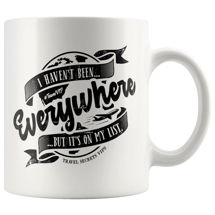I Haven't Been Everywhere But It's On My List (Mug) Drinkware teelaunch 11oz Mug
