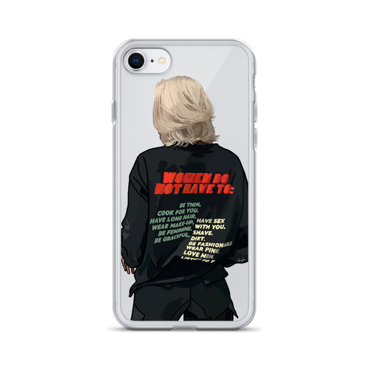 Women Do Not Have To - iPhone Case