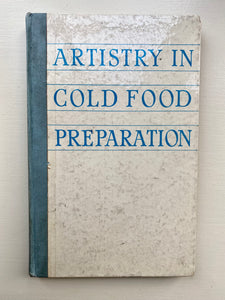 Artistry in Cold Food Preparation, 1958