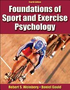 FOUNDATIONS OF SPORT & EXERCISE PSYCHOLOGY - 4TH EDITION