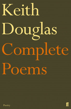 Keith Douglas: Complete Poems