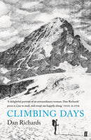 Climbing Days by Dan Richards