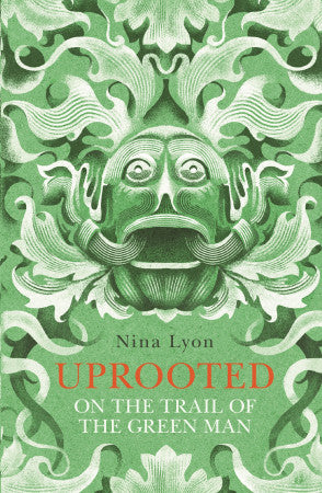 Uprooted by Nina Lyon