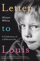 Letter to Louis by Alison White
