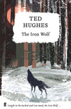 The Iron Wolf by Ted Hughes