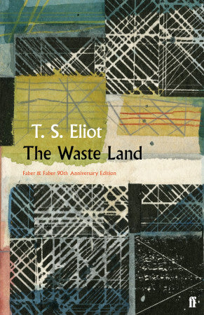 The Waste Land by T S Eliot (Hardback)