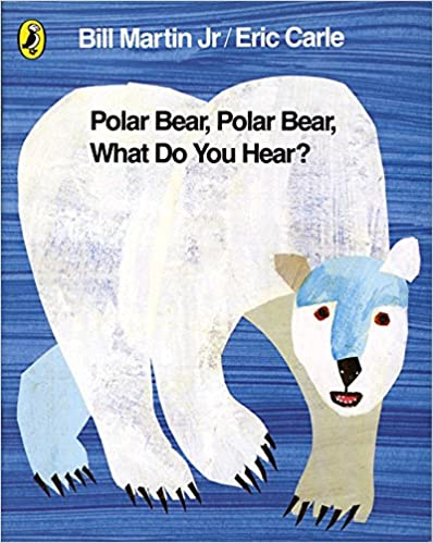 Polar Bear, Polar Bear by Bill Martin Jr & Eric Carle