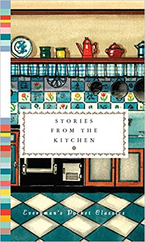 Stories from the Kitchen by Diana Secker Tesdell (Editor)