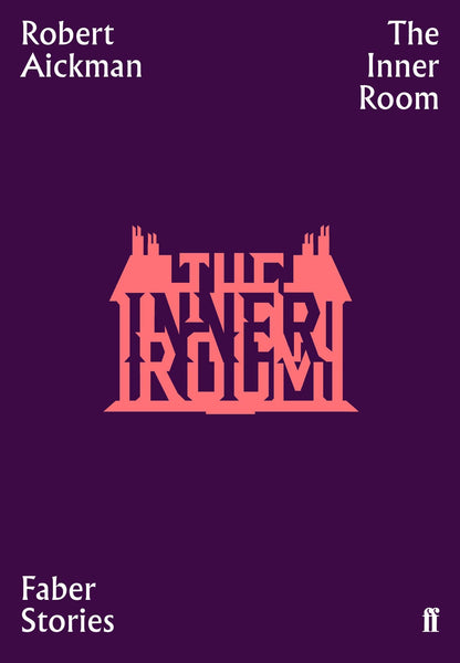 The Inner Room by Robert Aickman