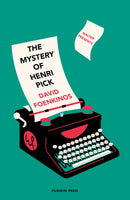 The Mystery of Henri Pick by David Foeinkinos