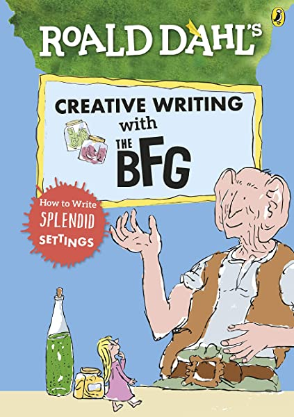 Creative Writing with the BFG