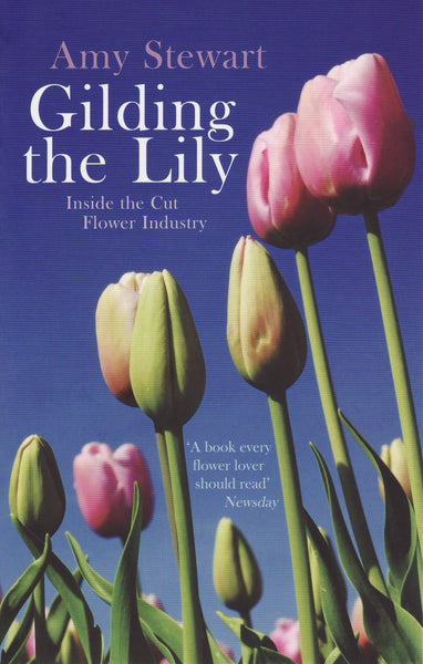 Gilding the Lily by Amy Stewart