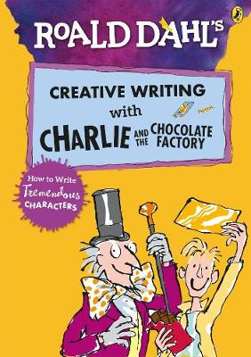 Creative Writing with Charlie and the Chocolate Factory