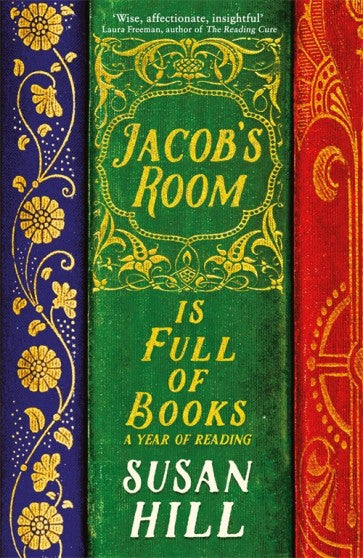 Jacob's Room is Full of Books by Susan Hill