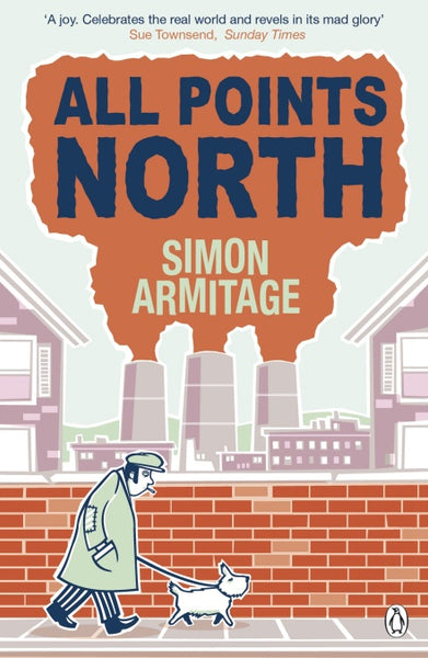 All Points North by Simon Armitage