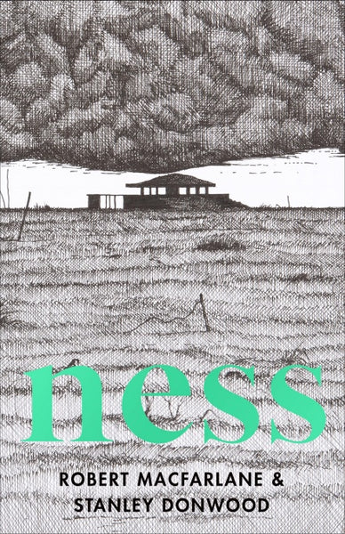 Ness by Robert Macfarlane and Stanley Donwood (Hardback)