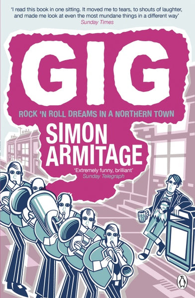 Gig by Simon Armitage