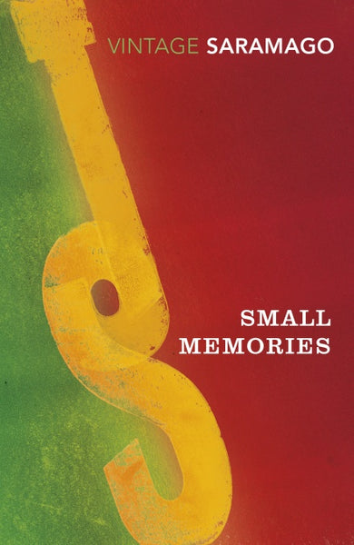 Small Memories by Jose Saramago