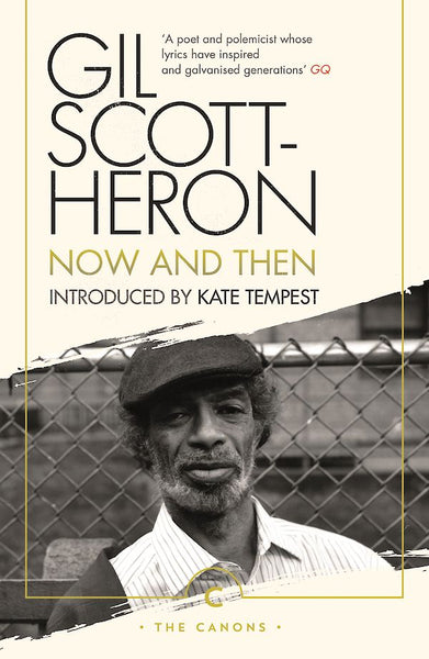 Now and Then by Gil Scott Heron