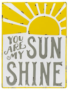 """You Are my Sunshine"" Metal Sign"