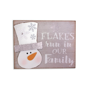 Snowman Flakes Run in Our Family Placard