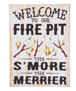 'Welcome to Our Fire Pit' Wall Sign