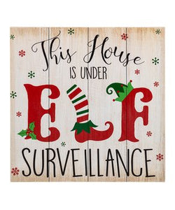 This House is Under Elf Surveillance Sign