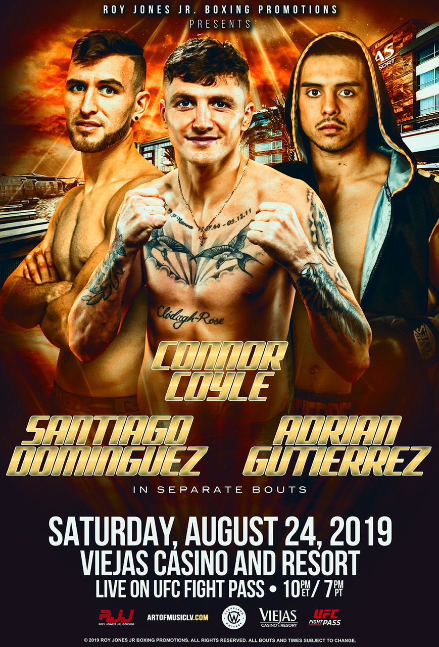 RJJ Boxing Promotions Presents: Connor Coyle, Santiago Dominquez, Adrian Gutierrez Section H Seat