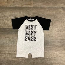 "Load image into Gallery viewer, ""Best Baby Ever"" Romper"