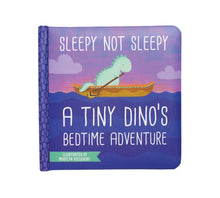 "Load image into Gallery viewer, Manhattan Toy ""Sleepy Not Sleepy"" A Tiny Dino's Bedtime Board Book"