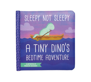 "Manhattan Toy ""Sleepy Not Sleepy"" A Tiny Dino's Bedtime Board Book"
