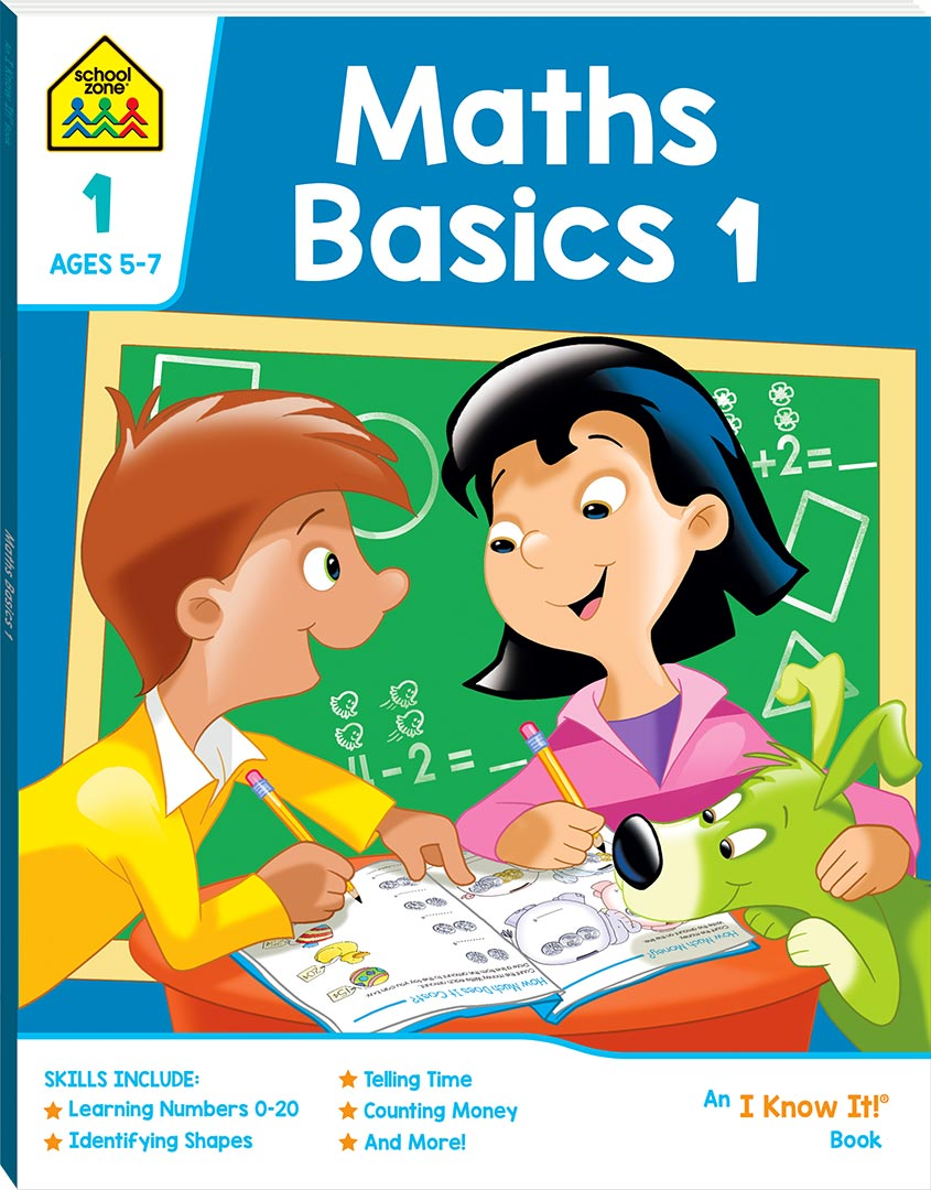 SCHOOL ZONE: MATHS BASICS 1