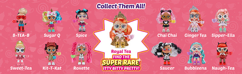 ITTY BITTY PRETTYS - TEA PARTY SERIES 1 - ASSORTMENT