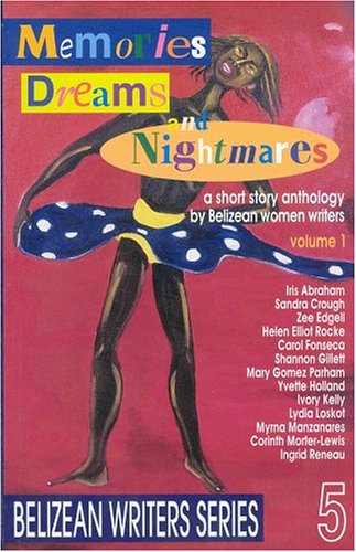 Short Story Anthology by Belizean Women Writers
