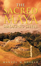 Load image into Gallery viewer, The Sacred Maya Smoking Shell