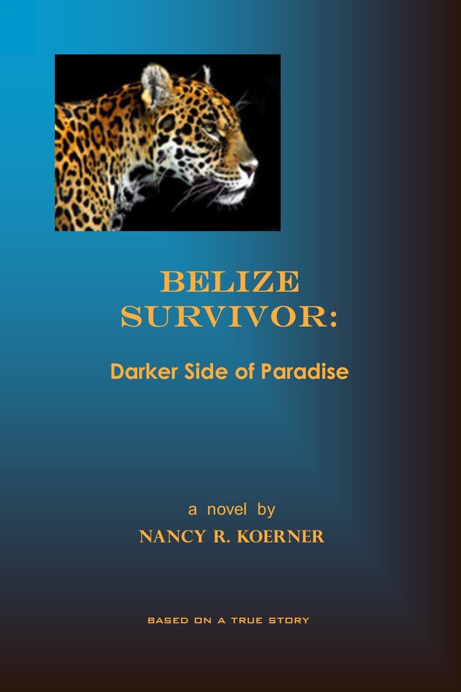 Belize Survivor: Darker Side of Paradise