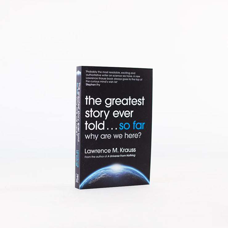 Lawrence Krauss - The Greatest Story Ever Told...So Far