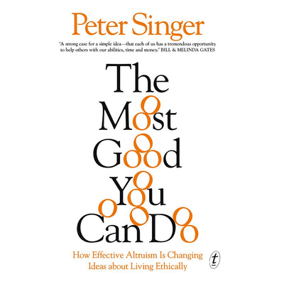 Peter Singer - The Most Good You Can Do