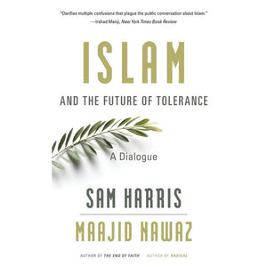 Sam Harris, Maajid Nawaz - Islam and the Future of Tolerance (Signed)