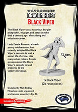 Load image into Gallery viewer, DUNGEONS AND DRAGONS: COLLECTOR SERIES - DRAGON HEIST - BLACK VIPER