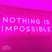 Nothing Is Impossible Neon Sign - Marvellous Neon