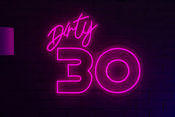 Dirty 30 Led Sign - Marvellous Neon
