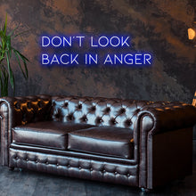 Don'T Look Back In Anger Led Sign - Marvellous Neon