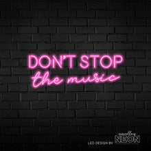 Don't Stop The Music Neon Sign - Marvellous Neon