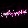 'Everything's going to be alright' Neon Sign - Marvellous Neon