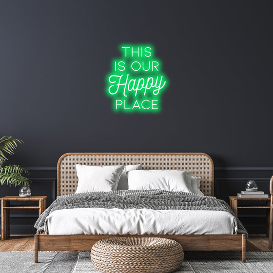 THIS IS OUR HAPPY PLACE NEON SIGN - Marvellous Neon