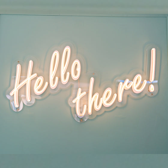 Hello There Led Sign - Marvellous Neon
