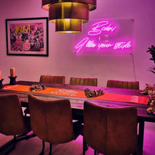 'BABY I LIKE YOUR STYLE' LED Neon Sign