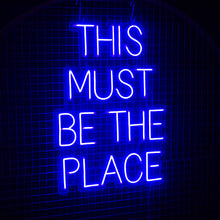 This Must Be The Place - Next Day Delivery - Marvellous Neon
